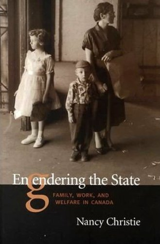 9780802083210: Engendering The State: Family, Work, and Welfare in Canada
