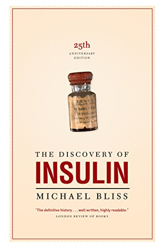 9780802083449: The Discovery of Insulin: The Twenty-fifth Anniversary Edition (Heritage)