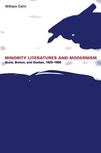 9780802083654: Minority Literatures and Modernism: Scots, Breton, and Occitan, 1920-1990 (University of Toronto Romance Series)