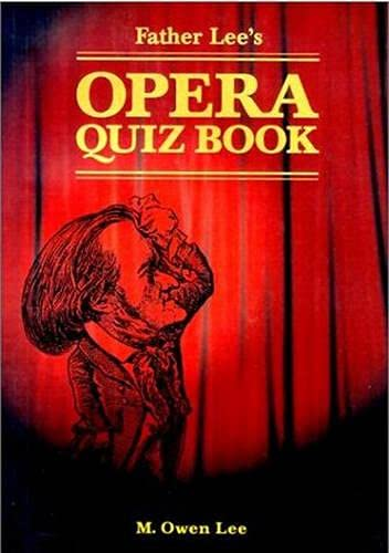 9780802083845: Father Lee's Opera Quiz Book (Heritage)