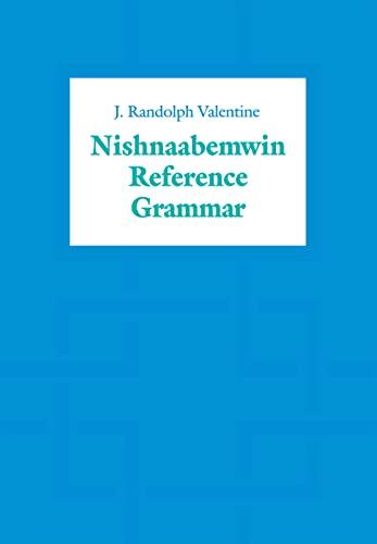 9780802083890: Nishnaabemwin Reference Grammar