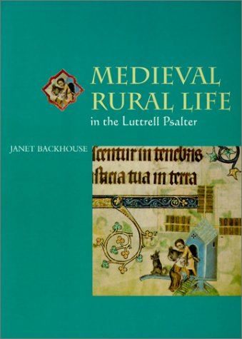 9780802083999: Medieval Rural Life in the Luttrell Psalter