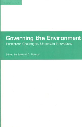 9780802084064: Governing the Environment: Persistant Challenges, Uncertain Innovations (Trends Project)