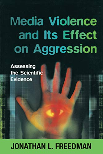 9780802084255: Media Violence and Its Effect on Aggression: Assessing the Scientific Evidence