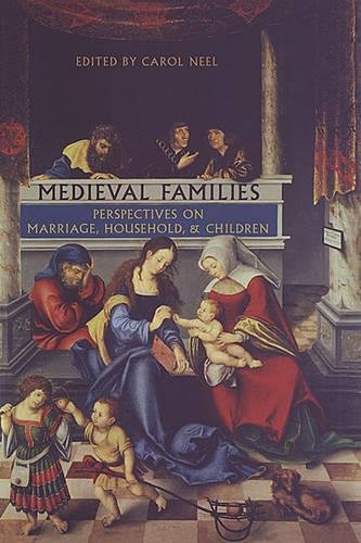 9780802084583: Medieval Families: Perspectives on Marriage, Household, and Children (MART: The Medieval Academy Reprints for Teaching)