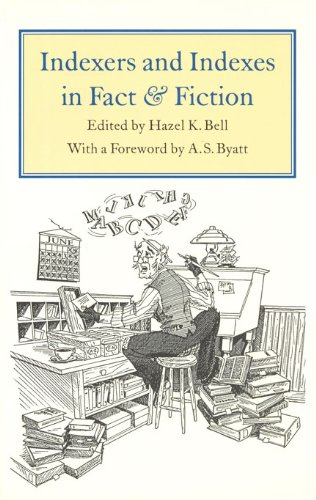 9780802084941: Indexers and Indexes in Fact and Fiction (Studies in Book and Print Culture)