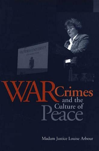 9780802084958: War Crimes and the Culture of Peace (Senator Keith Davey Lectures)