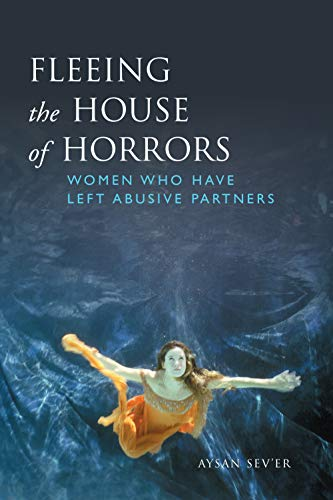 9780802085214: Fleeing the House of Horrors: Women Who Have Left Abusive Partners