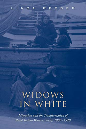 9780802085252: Widows in White: Migration and the Transformation of Rural Women, Sicily, 1880-1928 (Studies in Gender and History)