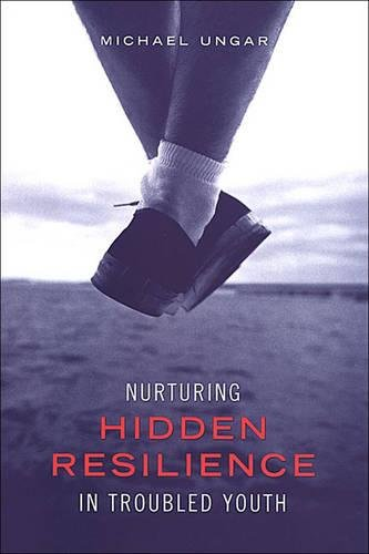9780802085658: Nurturing Hidden Resilience in Troubled Youth