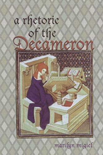 9780802085948: A Rhetoric of the Decameron (Toronto Italian Studies)