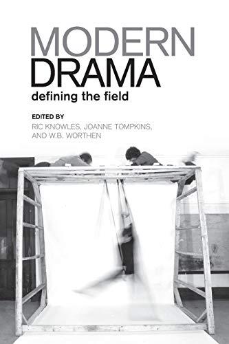 9780802086211: Modern Drama: Defining the Field (Heritage)