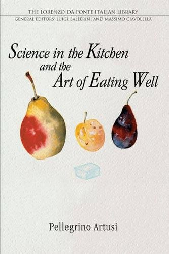 9780802086570: Science in the Kitchen and the Art of Eating Well (Lorenzo Da Ponte Italian Library)