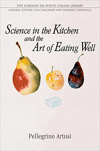 9780802086570: Science in the Kitchen and the Art of Eating Well