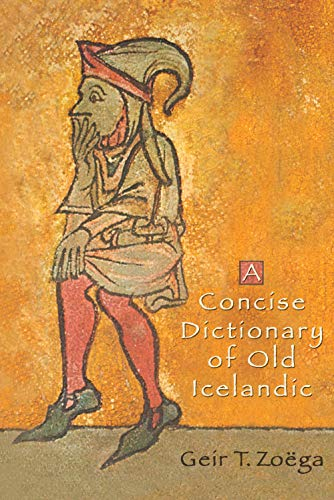 9780802086594: A Concise Dictionary of Old Icelandic (MART: The Medieval Academy Reprints for Teaching)