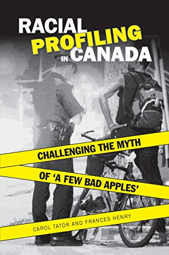 Racial Profiling in Canada: Frances Henry