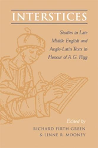 9780802087430: Interstices: Studies in Late Middle English and Anglo-Latin Texts in Honour of A.G. Rigg