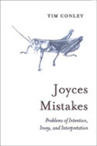 9780802087553: Joyces Mistakes: Problems of Intention, Irony, and Interpretation