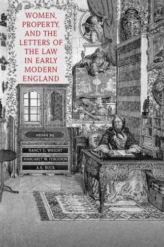 9780802087577: Women, Property, and the Letters of the Law in Early Modern England