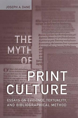 9780802087751: The Myth of Print Culture: Essays on Evidence, Textuality, and Bibliographical Method (Studies in Book and Print Culture)