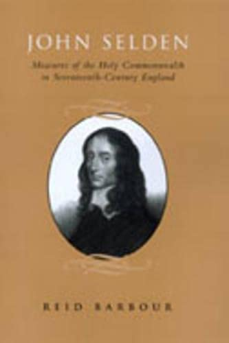 9780802087768: John Selden: Measures of the Holy Commonwealth in Seventeenth-Century England