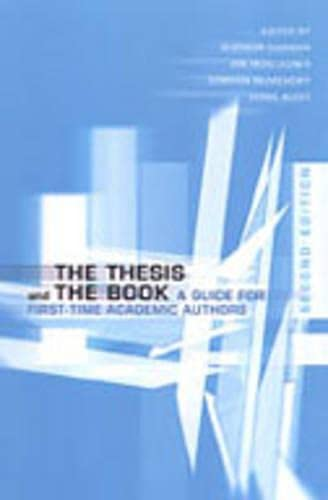 9780802088062: The Thesis and the Book: A Guide for First-Time Academic Authors