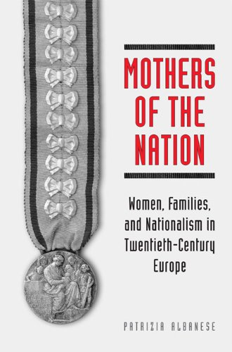 9780802090157: Mothers of the Nation: Women, Families, and Nationalism in Twentieth-Century Europe (Studies in Comparative Political Economy and Public Policy)