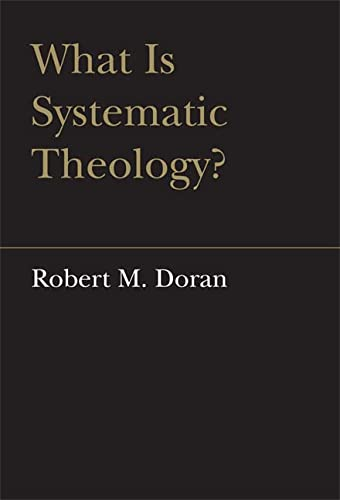 9780802090416: What is Systematic Theology? (Lonergan Studies)