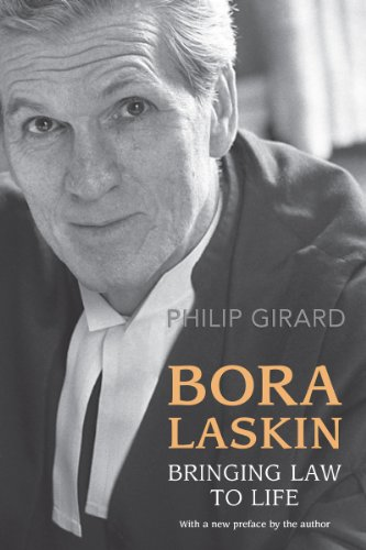 Bora Laskin: Bringing Law to Life (Osgoode Society for Canadian Legal History): Girard, Philip