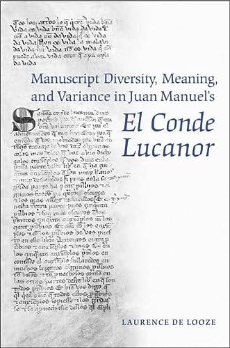 Manuscript Diversity, Meaning, and Variance in Juan: Laurence N de