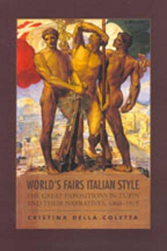 9780802091154: World's Fairs Italian-Style: The Great Expositions in Turin and their Narratives, 1860-1915 (Toronto Italian Studies)