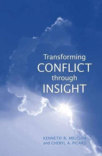 9780802091758: Transforming Conflict through Insight