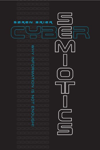 9780802092205: Cybersemiotics: Why Information Is Not Enough (Toronto Studies in Semiotics and Communication)