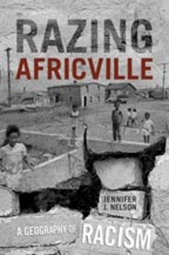 Razing Africville: A Geography of Racism (Anthropological Horizons S.)