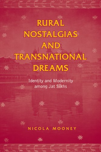 Rural Nostalgias and Transnational Dreams: Identity and Modernity Among Jat Sikhs (Hardback): ...