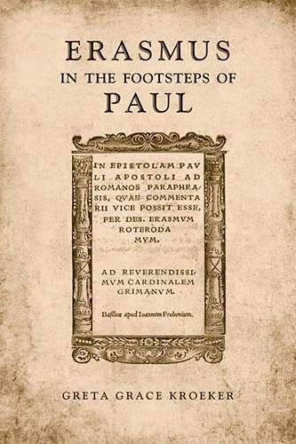 9780802092663: Erasmus in the Footsteps of Paul (Erasmus Studies)