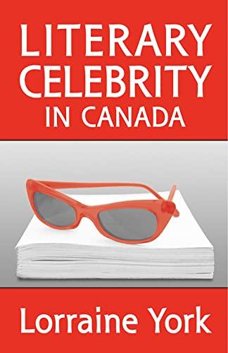 9780802092823: Literary Celebrity in Canada