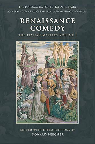9780802092922: Renaissance Comedy: The Italian Masters - Volume 1 (Lorenzo Da Ponte Italian Library)
