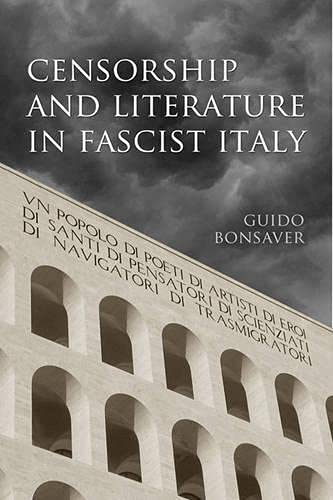 9780802093011: Censorship and Literature in Fascist Italy