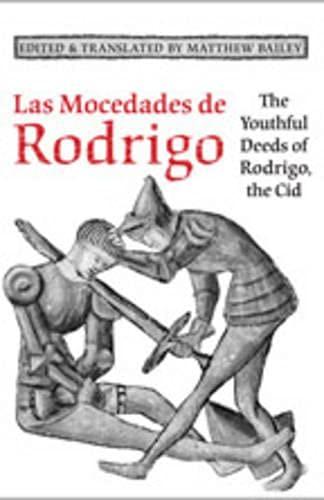 9780802093363: Las Mocedades De Rodrigo: The Youthful Deeds of Rodrigo, the Cid (Medieval Academy Books)