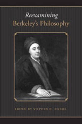 9780802093486: Reexamining Berkeleys Philosophy