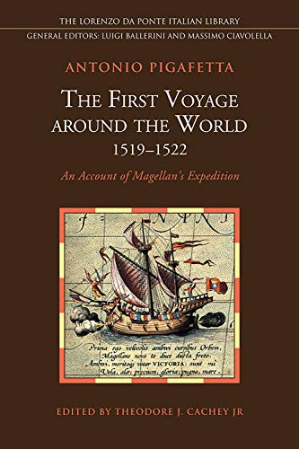 9780802093707: The First Voyage Around the World 1519-1522: An Account of Magellan's Expedition (Lorenzo Da Ponte Italian Library)