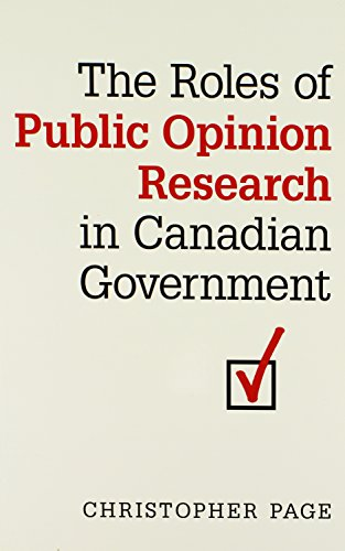 9780802093776: The Roles of Public Opinion Research in Canadian Government (IPAC Series in Public Management and Governance)