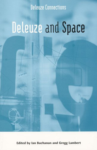 9780802093905: Deleuze and Space (Deleuze Connections)