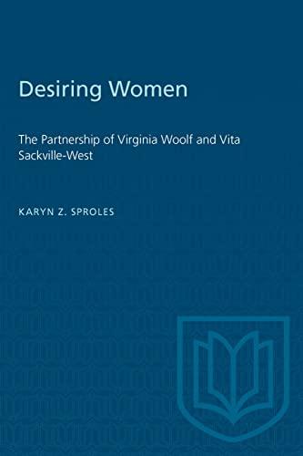 9780802094025: Desiring Women: The Partnership of Virginia Woolf and Vita Sackville-West