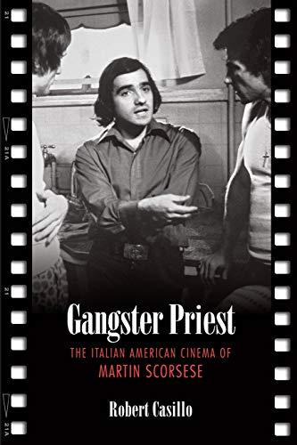 9780802094032: Gangster Priest: The Italian American Cinema of Martin Scorsese