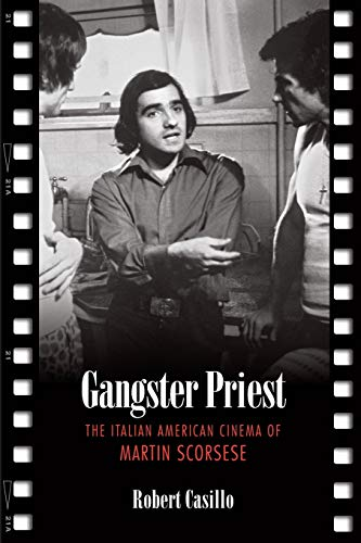 9780802094032: Gangster Priest: The Italian American Cinema of Martin Scorsese