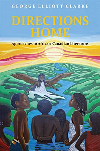 9780802094254: Directions Home: Approaches to African-Canadian Literature