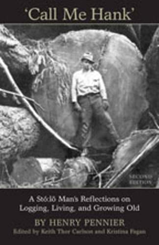 Call Me Hank: A St??:l?? Man's Reflections: Keith Thor Carlson,