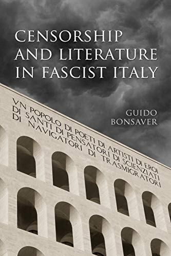 Censorship and Literature in Fascist Italy: Guido Bonsaver